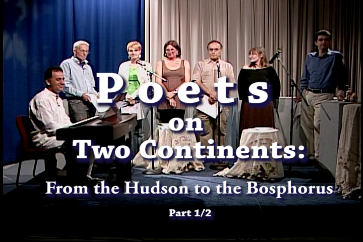 POETH ON TWO CONTINENTS: FROM THE HUDSON TO THE BOSPORUS